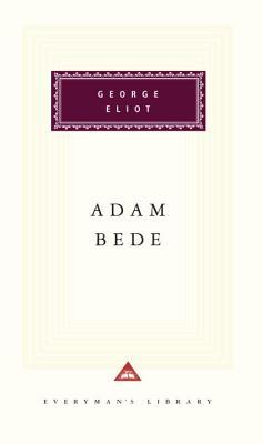 Adam Bede By Eliot, George